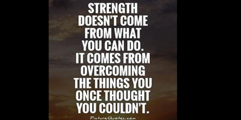 strength-doesnt-come-from-what-you-can-do-it-comes-from-overcoming-the-things-you-once-thought-you-quote-1
