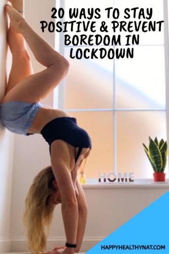 20 Ways to Prevent Boredom in Lockdown